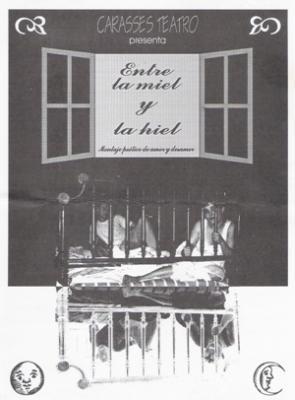 ENTRE LA MIEL Y LA HIEL - CARASSES (1999)